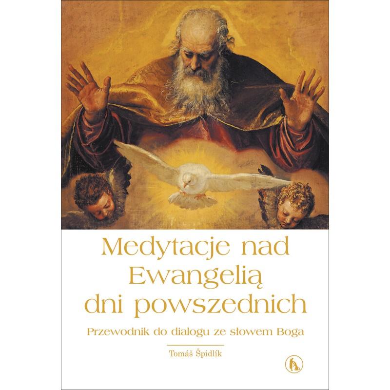 Medytacje nad Ewangelią dni powszednich