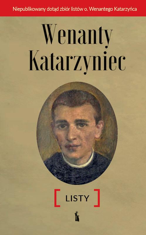 Wenanty Katarzyniec - Listy