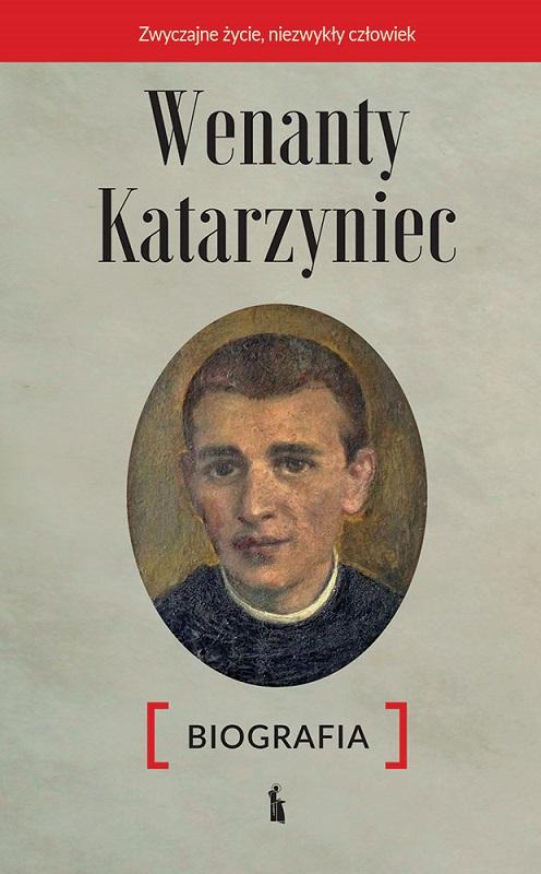 Wenanty Katarzyniec. Biografia